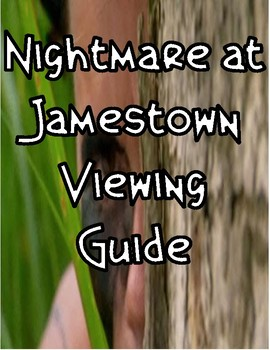 Nightmare at Jamestown Viewing Guide