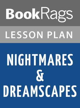 Nightmares & Dreamscapes Lesson Plans