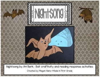 Nightsong Bat Craft and Literacy Activities ~ Reading Response
