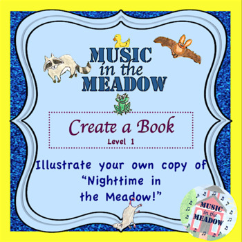 Nighttime in the Meadow Blank Book, Level I