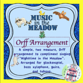 Nighttime in the Meadow Orff Arrangement