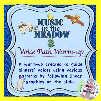 Nighttime in the Meadow Voice Path Warm-ups