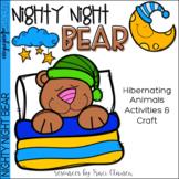 Forest Habitat - Hibernating Writing and Craft Activity - Nighty, Night Bear!