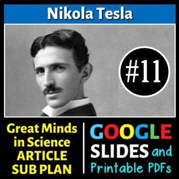 Nikola Tesla - Great Minds in Science Article #11 - Science Literacy Sub Plan