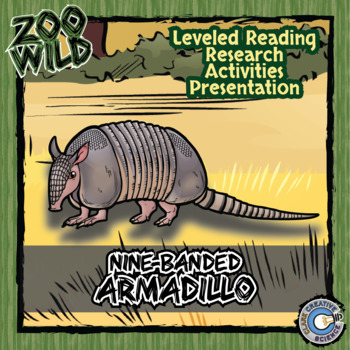 Nine-Banded Armadillo -- 10 Resources -- Coloring Pages, Reading & Activities