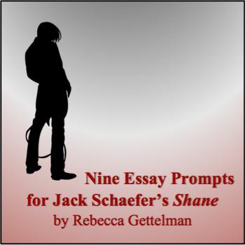 Nine Essay Prompts for Shane by Jack Schaefer