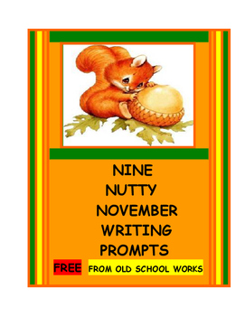 Nine Free Nutty November Writing Prompts