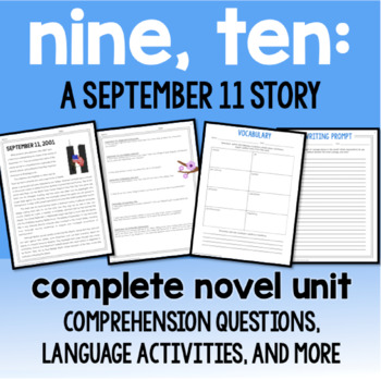 Nine, Ten: A September 11 Story : Complete Novel Unit