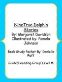 Nine True Dolphin Stories Book Study Packet