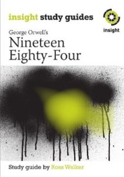 Nineteen Eighty-Four (Insight Study Guides)