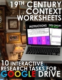 Nineteenth Century Worksheets for GOOGLE DRIVE! Rigorous Research Topics 1:1