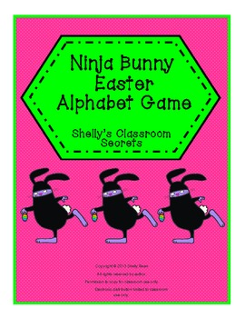 Ninja Bunny Easter Alphabet Game(differentiated instruction)