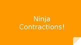 Ninja Contractions!