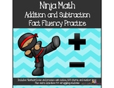 Ninja Math: Addition and Subtraction Fluency