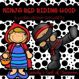 Ninja Red Riding Hood Book Unit