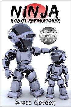 Ninja Robot Reparatører (Bilingual Norwegian + English)