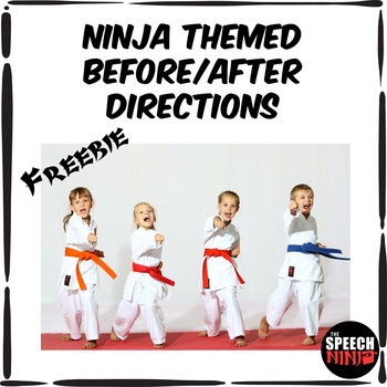 Ninja Themed Before/After Directions