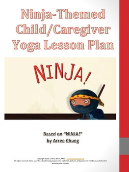 Ninja Themed Child/Caregiver Yoga Lesson Plan