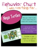 "Ninja Turtle Behavior Chart ""I am working for"""