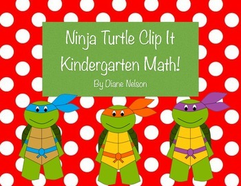Ninja Turtle Clip it Kindergarten Math, addition, counting, colors!