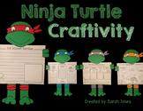 Ninja Turtle Craftivity