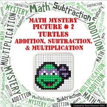 Ninja Turtles Math Mystery Picture #2  ~ Addition, Subtraction, & Multiplication