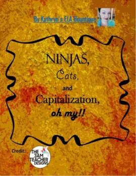 Ninjas, Cats, and Capitalization, Oh My!! Capitalization Quiz