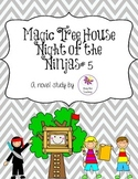 Night of the Ninjas Magic Tree House Book # 5 Novel Study