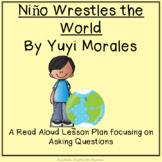 Niño Wrestles the World- Gradual Release Read Aloud Lesson
