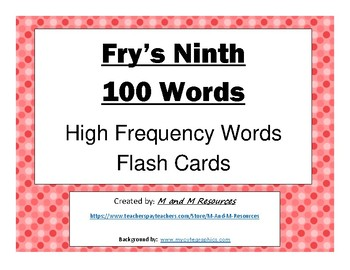 Ninth 100 Fry Sight Words Flash Cards