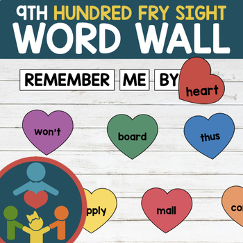 Ninth Fry Sight Words - Heart Word Wall
