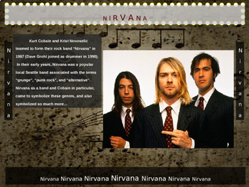 Nirvana (Kurt Cobain): 25 slides w text, hyperlinks, primary sources & handouts)