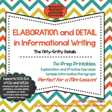 Details and Elaboration in Informational Writing