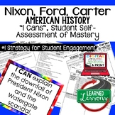 Nixon, Ford, Carter I Cans Student Self Assessment Mastery-- American History