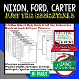 Nixon, Ford, Carter Outline Notes, Bullet Notes Review