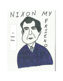 Nixon My Friend