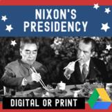Nixon Presidency before Watergate - APUSH & US History - Digital Notebook