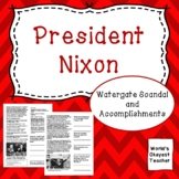 Nixon: Watergate Scandal and Accomplishments