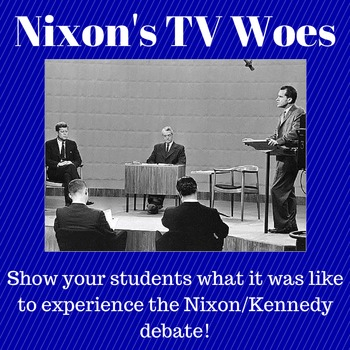 Media and Campaigns: Nixon's TV Woes