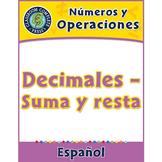 Números y Operaciones: Decimales – Suma y resta Gr. 3-5
