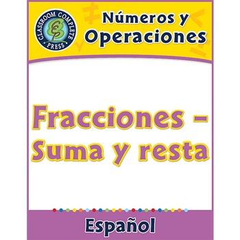 Números y Operaciones: Fracciones – Suma y resta Gr. 3-5