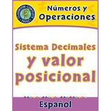 Números y Operaciones: Sistema Decimales y valor posiciona