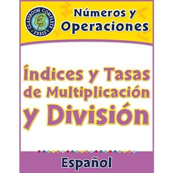 Números y Operaciones: Índices y Tasas de Multiplicación y División Gr. 6-8