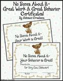 No Bones About it- Great Work & Great Behavior Certificates!