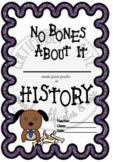 No Bones About it History Award