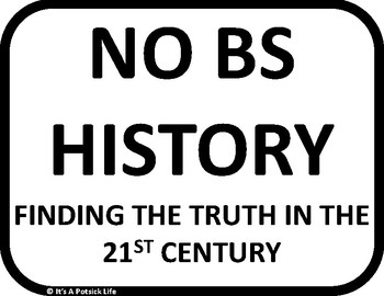 No BS (or Bull) History - Finding Truth in the 21st Century - Classroom Posters
