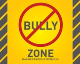 No Bully Zone Poster / Clip-Art / Handout