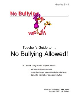 """""""No Bullying Allowed!""""   (a one-week program for grades 2-4) (for MAC)"""