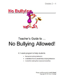 """""""No Bullying Allowed!""""   (a one-week program for grades 2-"""