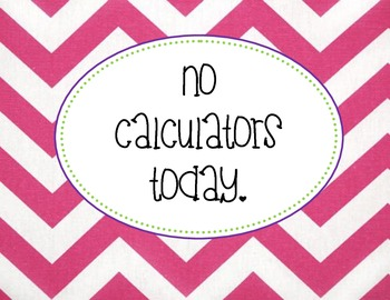 No Calculators Sign